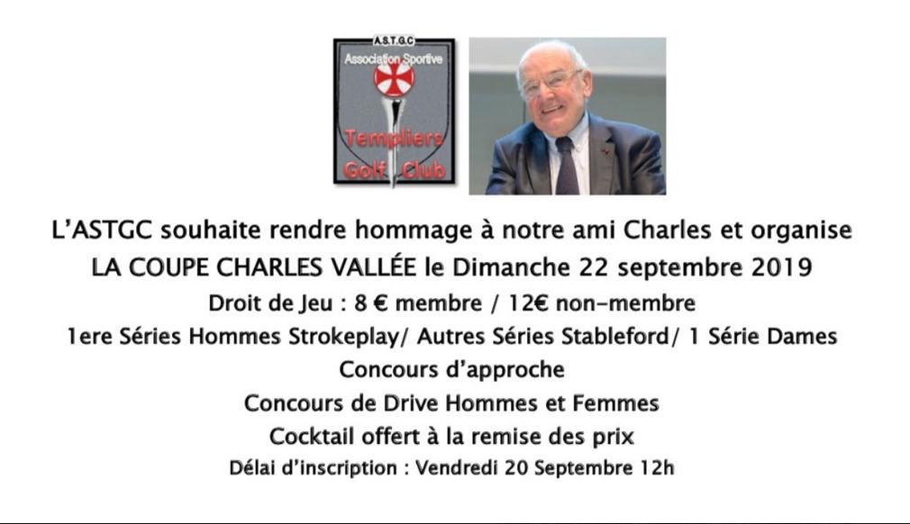 Venez participer avec l'ASTGC à la Coupe Charles VALLEE en hommage à notre ami trop vite disparu.